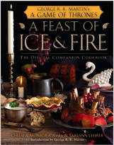 Penguin Random House A Feast Of Ice And Fire: The Official Game Of Thrones Cookbook