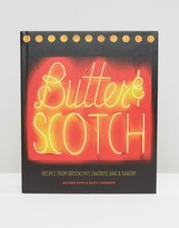 Books Butter & Scotch Brooklyn Bar & Bakery Recipe Book