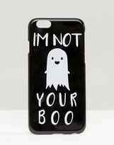 Asos Halloween I'm Not Your Boo iPhone 6 And 6s Case