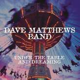 """Sony Dave Matthews Band """"Under the Table and Dreaming"""" Vinyl LP"""