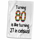 """3D Rose 80 Is Like Turning 27 in Celsius Humorous 80th Birthday Gift twl_184967_1 Towel, 15"""" x 22"""""""
