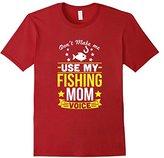 Don't Make Me Use Fishing Mom Voice T-Shirt