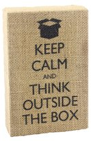 Young's Inc 13515 Keep Calm and Think Outside the Box Burlap Sign, 6-Inch