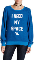 Wildfox Couture I Need My Space Pullover