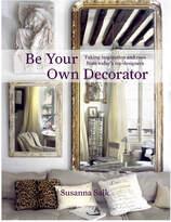 Penguin Random House House Be Your Own Decorator By Susanna Salk