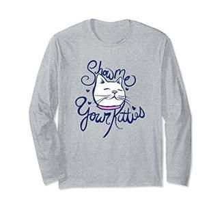 Caterpillar Show me your kitties fun cat Long Sleeve T-Shirt