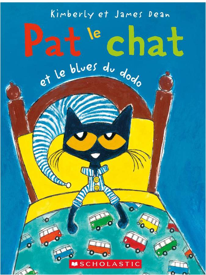 Scholastic Pete the Cat the Bedtime Blues Book - French Version