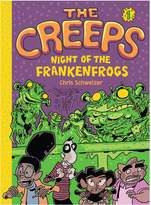 Abrams The Creeps: Book 1: Night of the Frankenfrogs