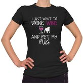 Kim Fit Fab Women's Just Want To Drink Wine and Pet My Pug T-Shirt