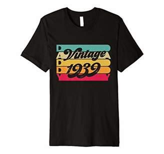Vintage 1939 T-Shirt Daddy Birthday Tee Born In 1939