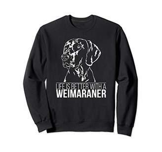 Breed Proud Weimaraner life is better hunting dog gift Sweatshirt