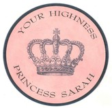 The Well Appointed House Your Highness Personalized Plaque