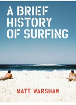 Chronicle Books A Brief History Of Surfing Book