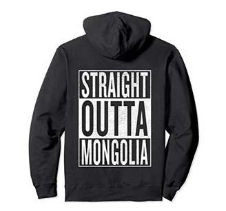 IDEA Straight Outta Mongolia Travel Gift Pullover Hoodie