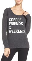 Chaser Women's Coffee, Friends & Weekends Lounge Pullover