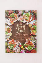 Urban Outfitters The Forest Feast Gatherings: Simple Vegetarian Menus For Hosting Friends & Family By Erin Gleeson