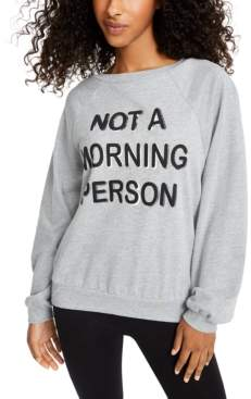 Rebellious One Juniors' Not A Morning Person Graphic-Print Sweatshirt