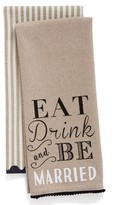 Levtex Eat Drink & Be Married Set Of 2 Dish Towels