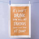 Oakdene Designs 'How Will My Friends Know?' Tea Towel