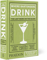 Phaidon Where Bartenders Drink Hardcover Book - Green