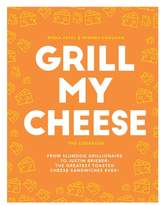 Chronicle Books Grill My Cheese Cookbook