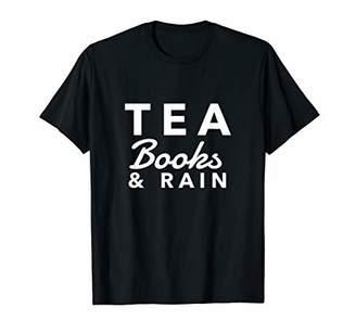 Tea Books And Rain Shirt Women Gift Reading Book Lover Girl