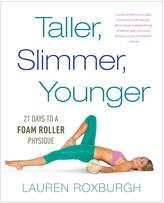 Penguin Random House Taller, Slimmer, Younger By Lauren Roxburgh