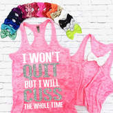 Etsy I Won't Quit But I Will Cuss The Whole Time - Burnout Tank. Workout Shirt. Gym Tank. Running Top. Yo