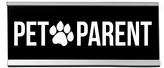 'Pet Parent' Desk Sign