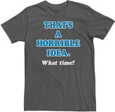 IDEA Licensed Character Men's That's A Horrible What Time? Tee