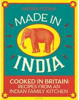 Oliver Bonas Made in India: Cooked in Britain: Recipes from an Indian Family Kitchen