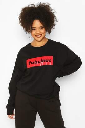 boohoo Plus Fabulous Slogan Sweat
