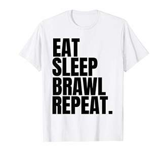 Eat Sleep Brawl Repeat T Shirt