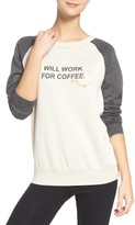 The Laundry Room Women's Will Work For Coffee Sweatshirt