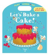 Chronicle Books Let'S Bake A Cake! Book