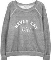 Wildfox Couture Never Say Diet Jersey Sweatshirt