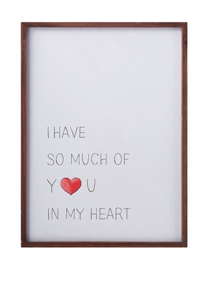 """Bloomingville Wood Framed Wall Decor """"I Have So Much Of You In My Heart"""" 18""""L x 24""""H"""