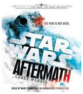 Star Wars Aftermath : Journey to the Force Awakens (Unabridged) (CD/Spoken Word) (Chuck Wendig)