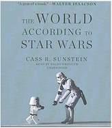 Star Wars World According to Unabridged) (CD/Spoken Word) (Cass R. Sunstein)