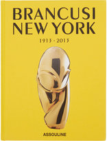 Assouline Brancusi New York: 1913-2013