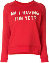 Zoe Karssen Am I Having Fun Yet sweatshirt