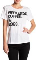 Chaser Short Sleeve Weekends Coffee & Dogs Tee