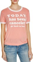 Wildfox Couture Today Is Canceled Tee