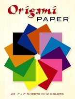 Dover Origami Paper: 24 7 x 7 Sheets in 12 Colors
