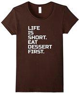 Kids Life is Short, Eat Dessert first! t shirt 4