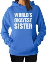 TeeStars - Funny Siblings Gift Idea - World's Okayest Sister Women Hoodie