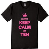 Keep Calm I'm Ten - 10th Birthday Gift Tee Pink (Fitted)