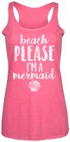 Hot Pink Beach Please I'm a Mermaid' Racerback Tank
