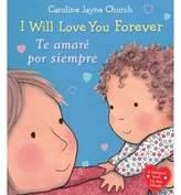 "Scholastic I Love You Forever"" by Caroline Jayne Church (English/Spanish)"