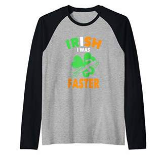 Irish I Was Faster | Funny St Patrick's Day Running Quote Raglan Baseball Tee